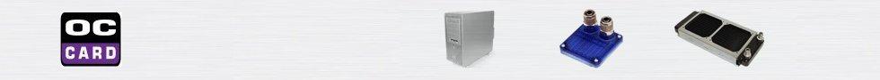 OC-Card.de - Der Online Shop für Wasserkühlungen, Casemodding und PC-Zubehör